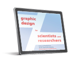 Graphic design for scientists and researchers - 2017 IlluScientia - titlepage